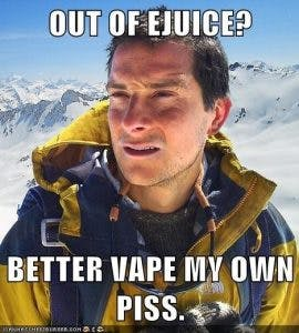 Bear Grylls Vape my Own Piss
