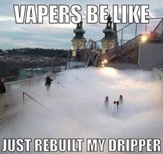 Vapers be Like Meme