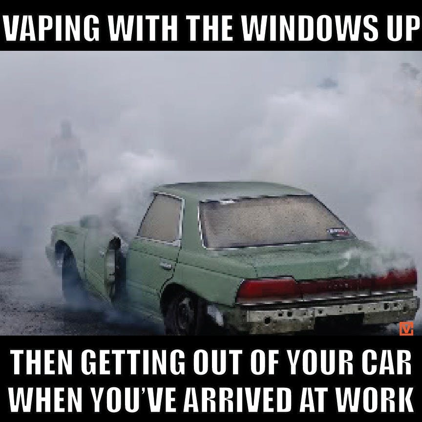 Vaping in Car Meme