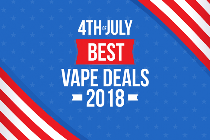 best 4th of july vape deals 2018