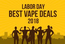 best labor day vape deals 2018