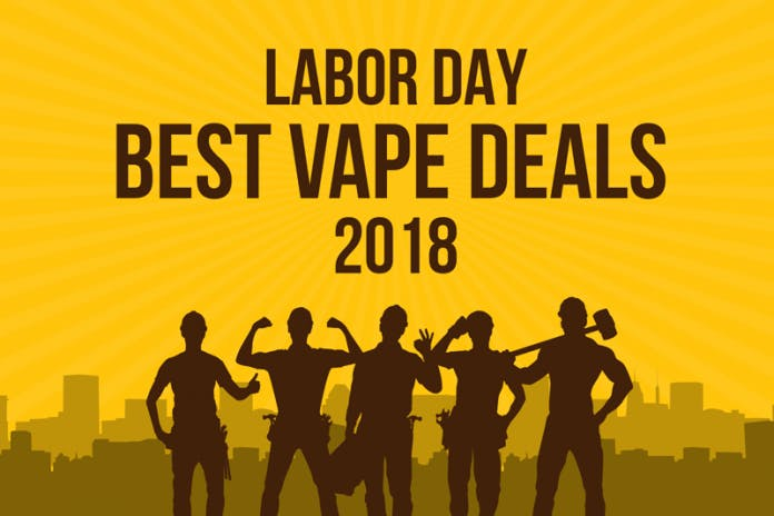 best labor day vape deals 2018