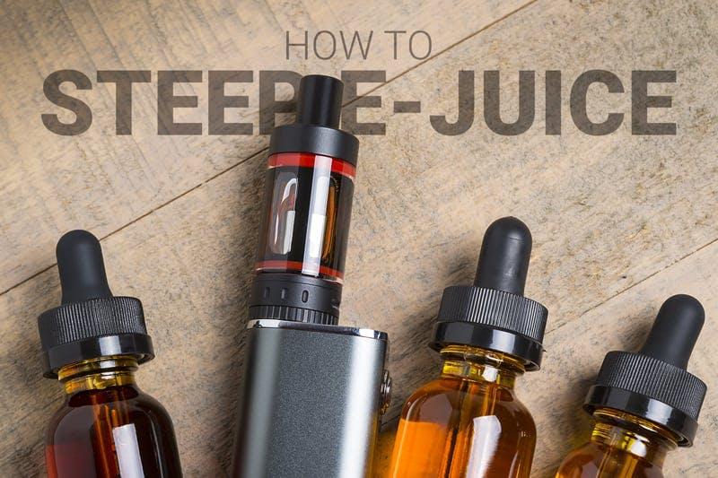How to steep e-juice