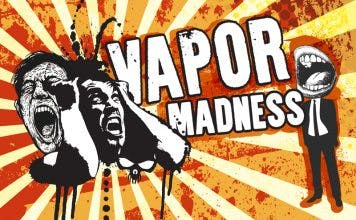 vapor madness