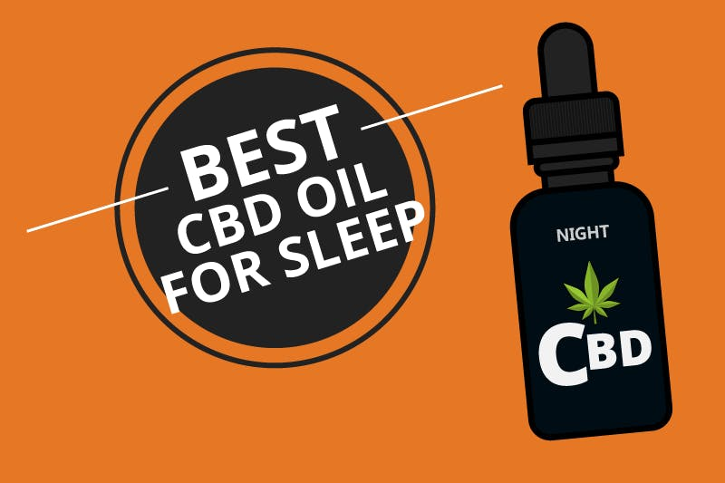 The Best CBD Oil for Sleep You Can Get [Mar. 2021]